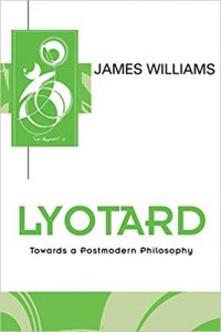 The cover of Lyotard Towards a Postmodern Philosophy