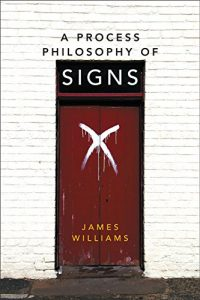 Cover of A Process Philosophy of Signs